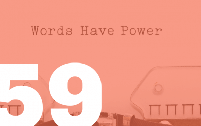 The Intro #59: Words Matter
