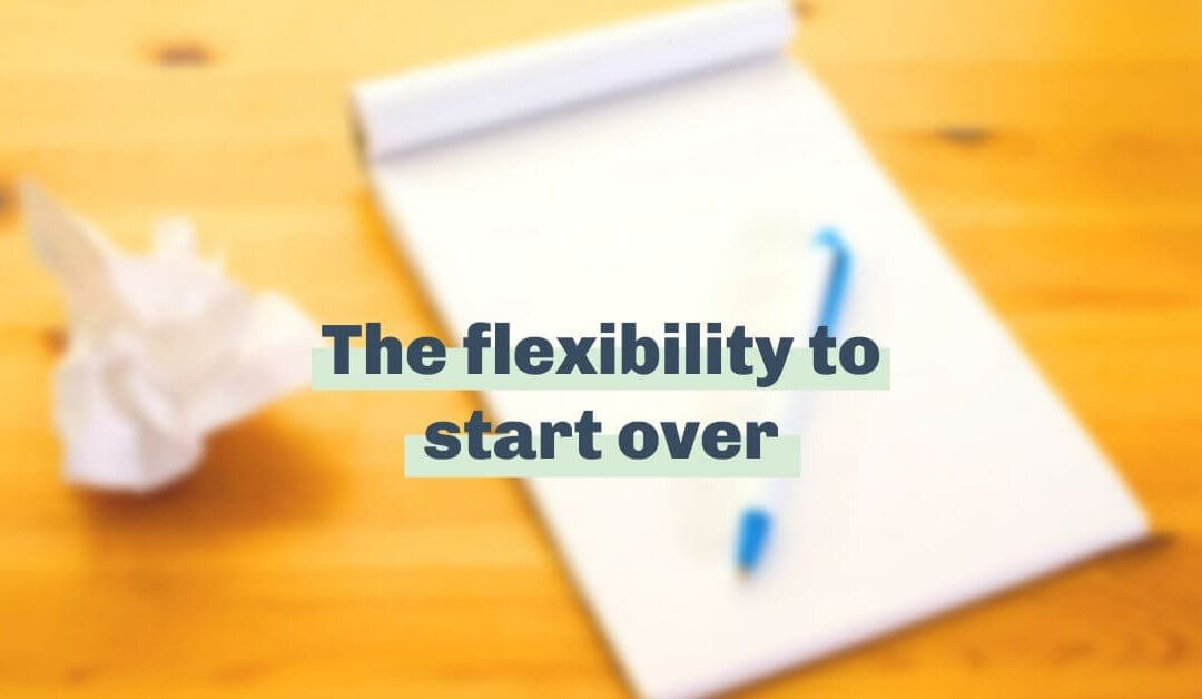 We're thankful for the flexibility to start over