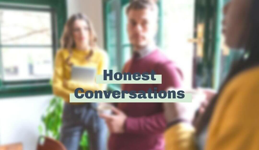 We're thankful for honest conversations